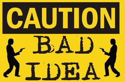 bad_idea_13